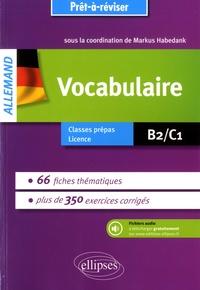 Markus Habedank - Allemand Vocabulaire - Avec exercices corrigés et fichiers audio B2/C1.