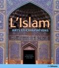 Markus Hattstein et Peter Delius - L'Islam - Arts et civilisations.
