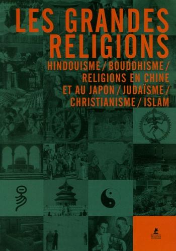Markus Hattstein - Les Grandes Religions.