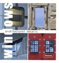 Markus Hattstein - Windows architecturals details - Edition en langue anglaise.