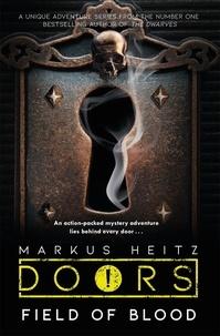 Markus Heitz et Charlie Homewood - Doors: Field of Blood.
