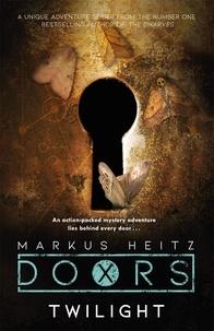 Markus Heitz et Charlie Homewood - Doors: Twilight.