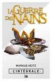 Markus Heitz - La Guerre des Nains - L'Intégrale.