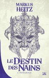 Markus Heitz - Le Destin des Nains L'intégrale : .