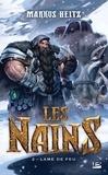 Markus Heitz - Les Nains Tome 2 : Lame de Feu.