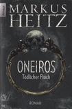 Markus Heitz - Oneiros - Tödlicher Fluch.