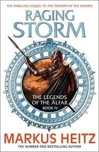Markus Heitz et Sorcha McDonagh - Raging Storm - The Legends of the Alfar Book IV.