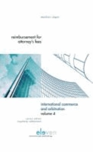 Markus Jager - Reimbursement for Attorney's Fees: A Comparative Study of the Laws of Switzerland, Germany, France, England and the United States of America; Internat.