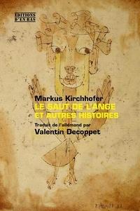 Markus Kirchhofer - Le saut de l'ange et autres histoires.
