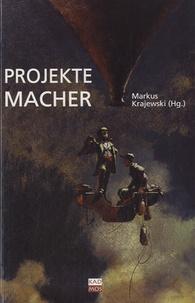 Markus Krajewski - Projekte Macher.
