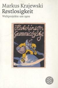 Deedr.fr Restlosigkeit - Weltprojekte um 1900 Image