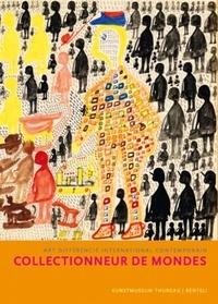 Markus Landert - Collectionneurs de mondes - Art différencié international contemporain.
