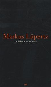 Markus Lüpertz - Le Dieu des Voleurs.