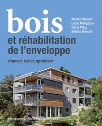 Bois et réhabilitation de lenveloppe - Rénover, isoler, optimiser.pdf