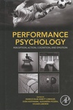 Markus Raab et Babett Lobinger - Performance Psychology - Perception, Action, Cognition, and Emotion.