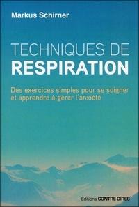 Techniques de respiration - Des exercices simples pour se soigner et apprendre à gérer lanxiété.pdf