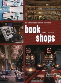 Markus Sebastian Braun - Book Shops - Long-established and the most fashionable.