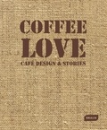 Markus Sebastian Braun - Coffee Love - Café Design & Stories.