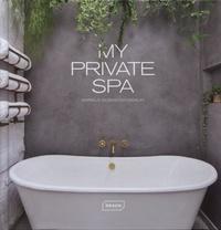 Markus Sebastian Braun - My private spa.