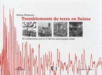 Markus Weidmann - Tremblements de terre en Suisse.