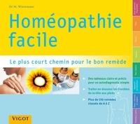 Homéopathie facile- Répertoire pratique d'homéopathie le plus court chemin pour le bon remède - Markus Wiesenauer |