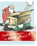 Marla Frazee - Quel est le secret du père Noël ?.