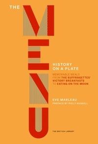 Marleau Eve - The menu: a history on a plate.