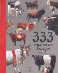 Marleen Felius - 333 vaches en Europe.