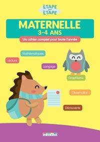 Marlen Géhin et Frédérique Grinevald - Maternelle 3-4 ans - Un cahier complet pour toute l'année.