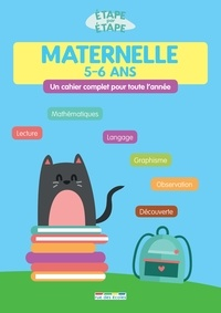 Marlen Géhin et Frédérique Grinevald - Maternelle 5-6 ans - Un cahier complet pour toute l'année.
