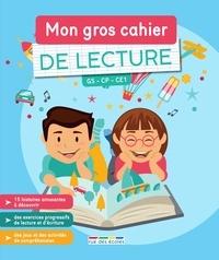 Marlen Géhin et Christophe Gérard - Mon gros cahier de Lecture GS CP CE1.