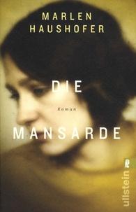 Marlen Haushofer - Die Mansarde.