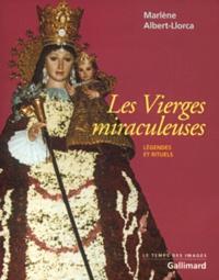 Goodtastepolice.fr Les Vierges miraculeuses. Légendes et rituels Image