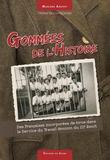 Marlène Anstett - Gommées de l'Histoire - Des françaises incorporées de force dans le Service du Travail féminin du IIIe Reich.