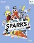 Marlène Chevet et Rodolphe Martin - Anglais 1re English Sparks.