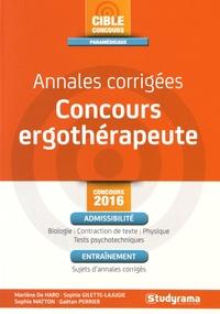 Marlène de Haro et Sophie Gilette-Lajugie - Annales corrigées Concours ergothérapeute.