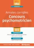 Marlène de Haro et Gaëlle Tolédano - Annales corrigées concours psychomotricien.