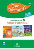Marlène Etre et Christelle Kulik - Français méthode de lecture CP Que d'histoires ! - Cahier d'activités 2 Série 3.