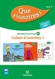 Marlène Etre et Christelle Kulik - Que d'histoires ! CP Série 3 (Cycle 2) - Cahier d'activités 1 + Mémo des sons.