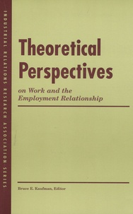 Marlene Heyser - Theoretical Perspectives - On Work and the Employment Relationship.