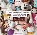 Marlène Hurtrait - Doudous et accessoires au crochet pour les enfants.