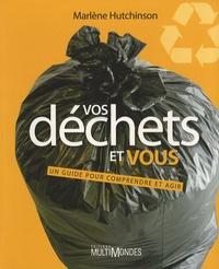 Vos déchets et vous - Un guide pour comprendre et agir.pdf