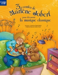 Marlène Jobert et Laurence Cleyet-Merle - 3 contes de Marlène Jobert pour découvrir la musique classique - Les rendez-vous secrets d'Arthur; Le petit garçon qui mordait les chiens; Panique chez les sorcières. 2 CD audio