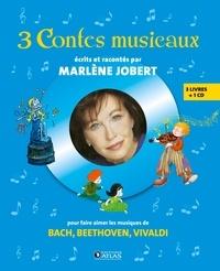 Marlène Jobert - 3 Contes musicaux. 1 CD audio