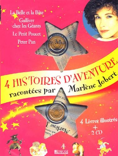 Marlène Jobert et  Collectif - 4 histoires d'aventure racontées par Marlène Jobert - La Belle et la Bête, Gulliver chez les Géants, Le Petit Poucet, Peter Pan. 2 CD audio