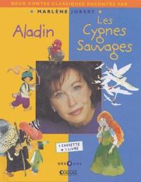Marlène Jobert - Aladin, Les cygnes sauvages. 1 Cassette audio
