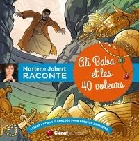 Marlène Jobert - Ali baba et les 40 voleurs. 1 CD audio