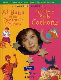 Marlène Jobert - Ali Baba et les Quarante Voleurs ; Les Trois Petits Cochons. 1 CD audio