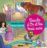 Marlène Jobert - Boucle d'Or et les trois ours. 1 CD audio