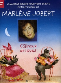 Marlène Jobert et Christine Thouzeau - Câlinoux de loup. 1 CD audio